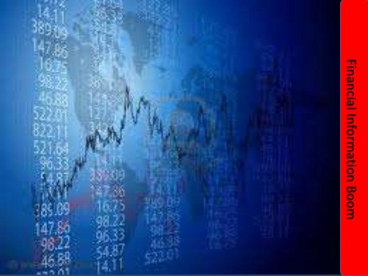 Financial Information Boom<br />