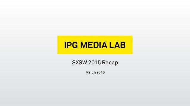 SXSW 2015 Recap March 2015