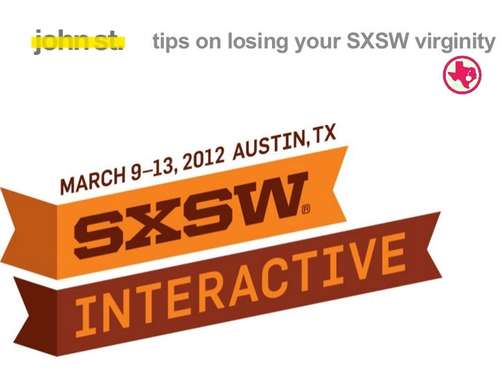 tips on losing your SXSW virginity