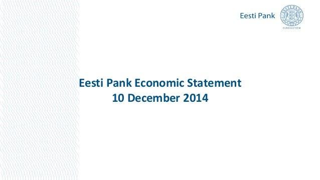 Eesti Pank Economic Statement 10 December 2014