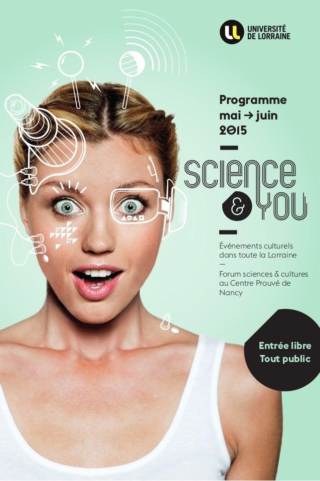 Programme mai → juin 2015 Événements culturels dans toute la Lorraine — Forum sciences & cultures au Centre Prouvé de Nanc...