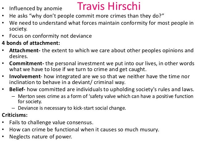 hirschi social control theory essay Hirschi social control theory i agree with hirchi's theory to a certain extent only this is because i believe it is not applicable to all people and to all situations.