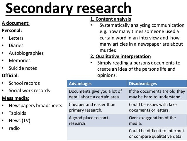secondary research methodology example As unit 3 - research methods 4) quantitative secondary sources this can lead to the data being bias for example.