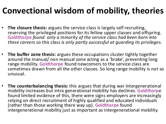 blocked mobility thesis The myth of the frontier  thesis' turner argued that it was the presence  e⁄ectively blocked the growth of independent smallholders and a rural middle .
