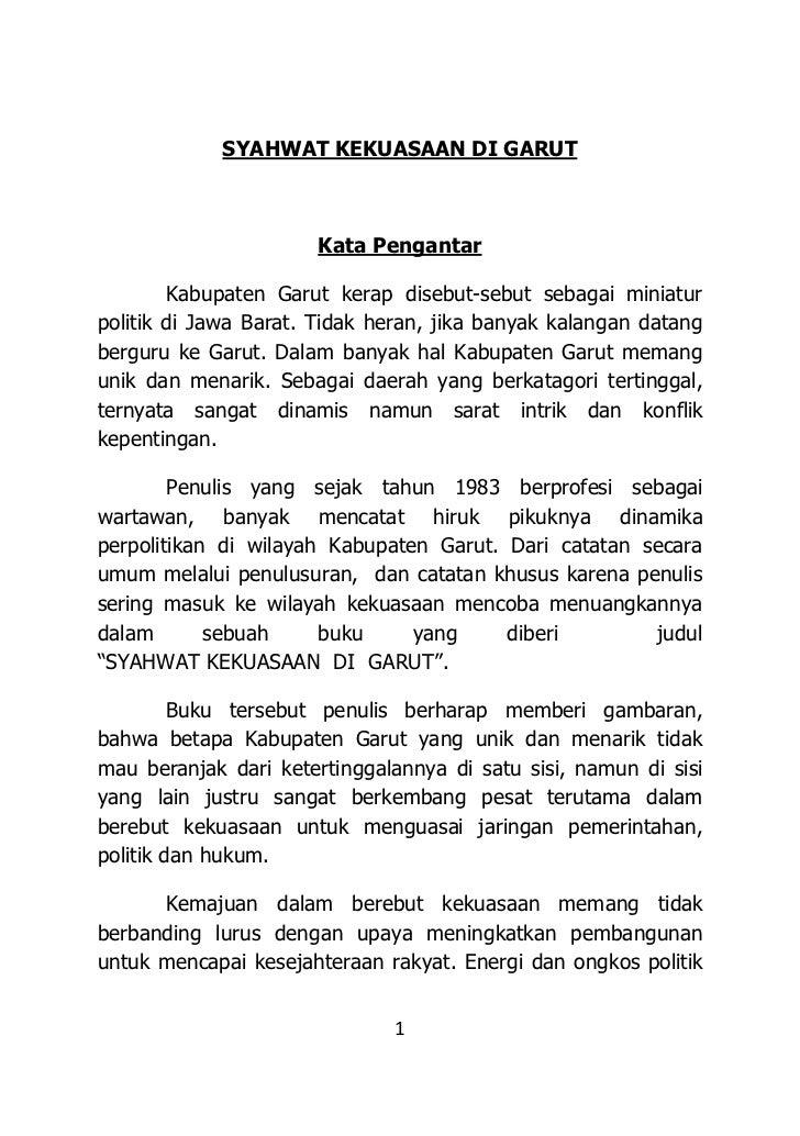 SYAHWAT KEKUASAAN DI GARUT                      Kata Pengantar        Kabupaten Garut kerap disebut-sebut sebagai miniatur...