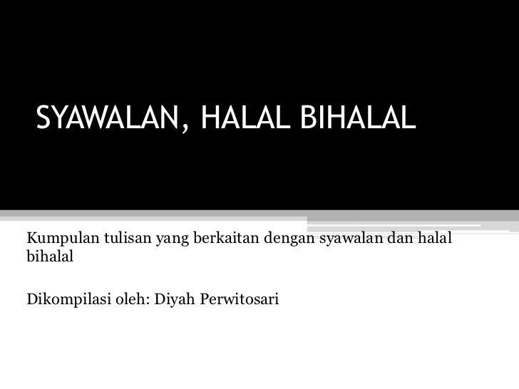 Syawalan Dan Halal Bihalal