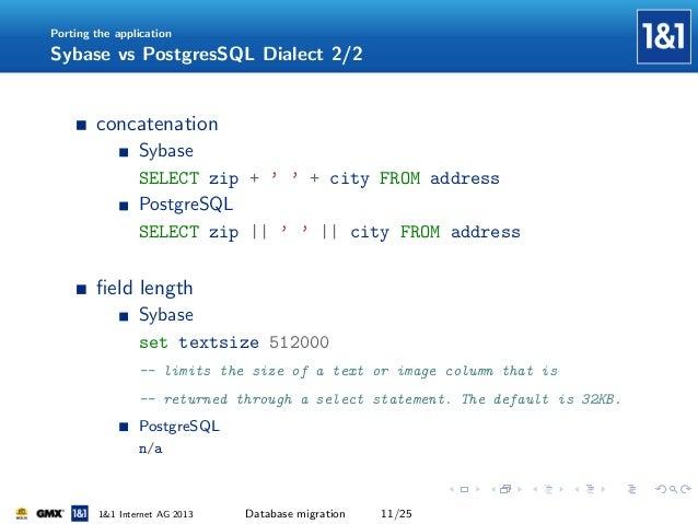Database migration from Sybase ASE to PostgreSQL @2013 pgconf eu