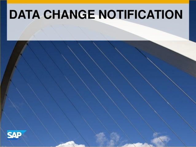 DATA CHANGE NOTIFICATION