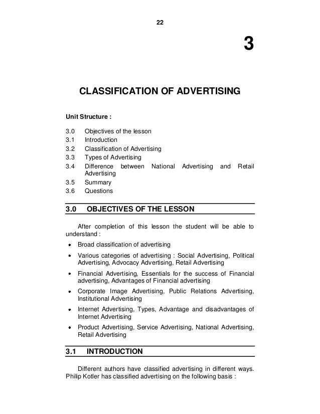 22 3 CLASSIFICATION OF ADVERTISING Unit Structure : 3.0 Objectives of the lesson 3.1 Introduction 3.2 Classification of Ad...