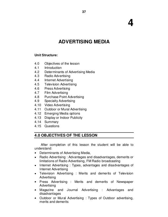 37 4 ADVERTISING MEDIA Unit Structure: 4.0 Objectives of the lesson 4.1 Introduction 4.2 Determinants of Advertising Media...