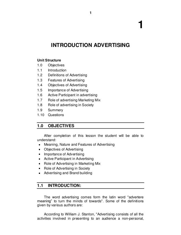 1 1 INTRODUCTION ADVERTISING Unit Structure 1.0 Objectives 1.1 Introduction 1.2 Definitions of Advertising 1.3 Features of...