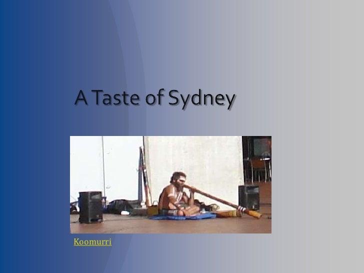 A Taste of Sydney<br />Koomurri<br />