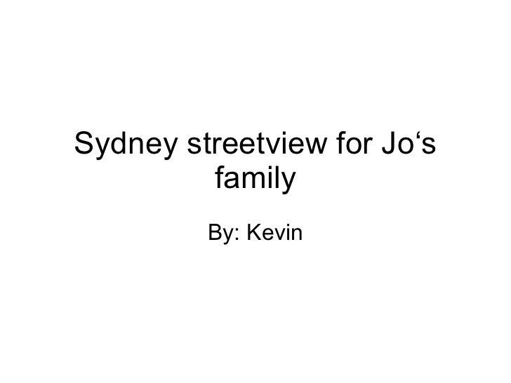 Sydney streetview for Jo's family By: Kevin
