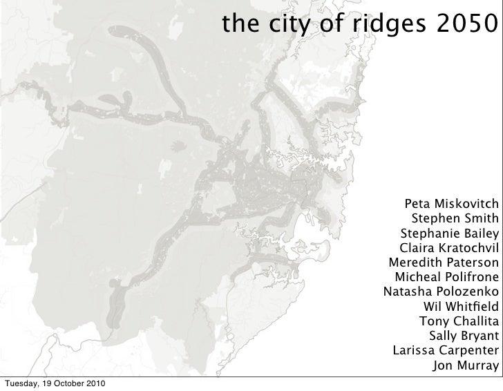 the city of ridges 2050                                                 Peta Miskovitch                                   ...