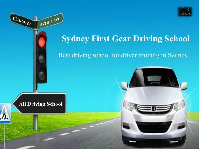 Sydney First Gear Driving School Best driving school for driver training in Sydney Contact: 0412 879 498 All Driving School