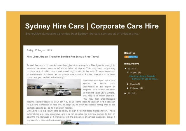 SydneyMetroLimousines provides best Sydney hire cars services at affordable price. Sydney Hire Cars   Corporate Cars Hire ...
