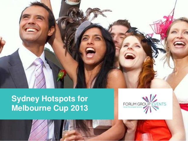 Sydney Hotspots for Melbourne Cup 2013 Page 1 | Copyright 2013 All rights reserved
