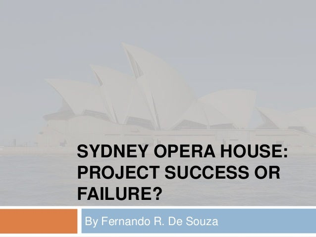 Sydney opera house project management failure