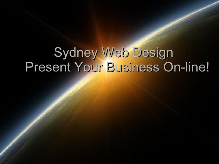 Sydney Web Design  Present Your Business On-line!