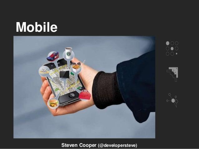 Mobile Steven Cooper (@developersteve)
