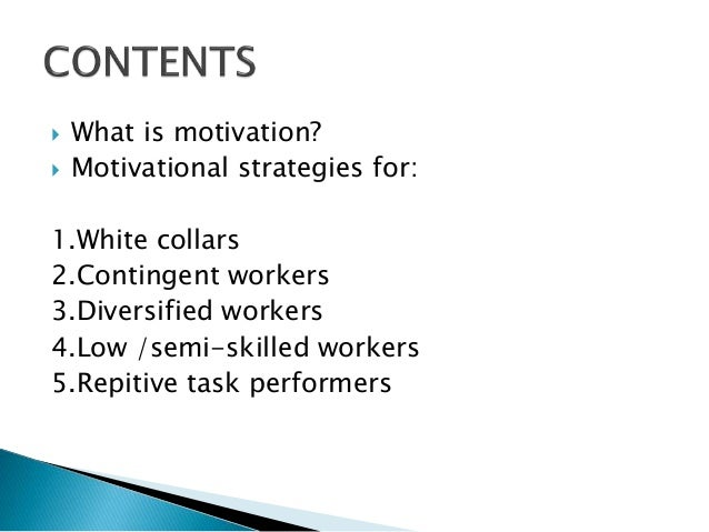 motivational strategies for professionals,contingent ...