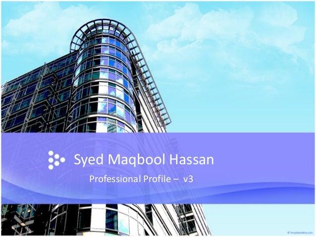 Syed Maqbool Hassan Professional Profile – v3