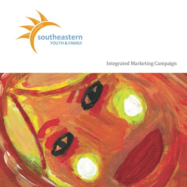 southeastern YOUTH & FAMILY Focusing The Power Within Integrated Marketing Campaign