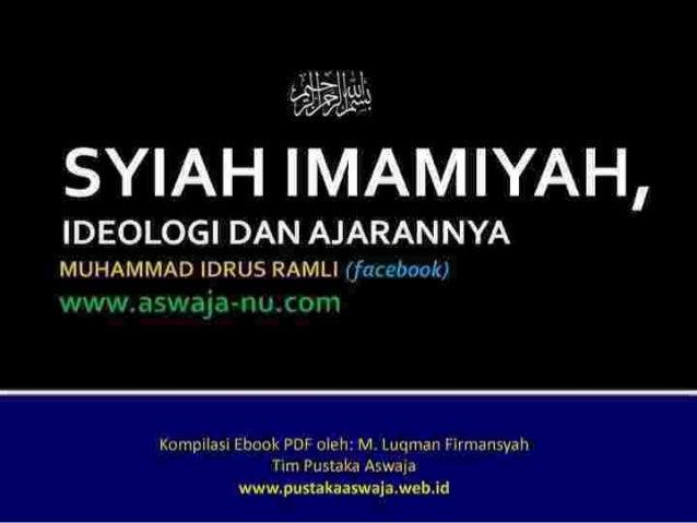 Syiah Imamiyah, Ideologi dan Ajarannya