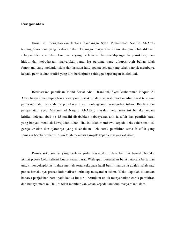 Pengenalan<br />Jurnal ini mengutarakan tentang pandangan Syed Muhammad Naquid Al-Attas tentang fonomena yang berlaku dala...