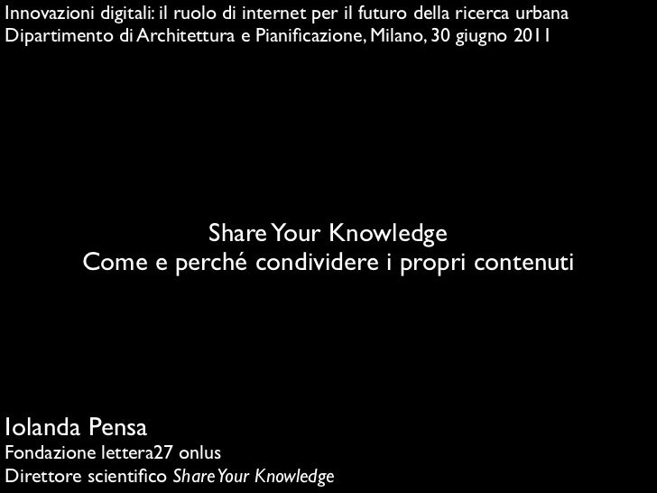 Innovazioni digitali: il ruolo di internet per il futuro della ricerca urbanaDipartimento di Architettura e Pianificazione,...