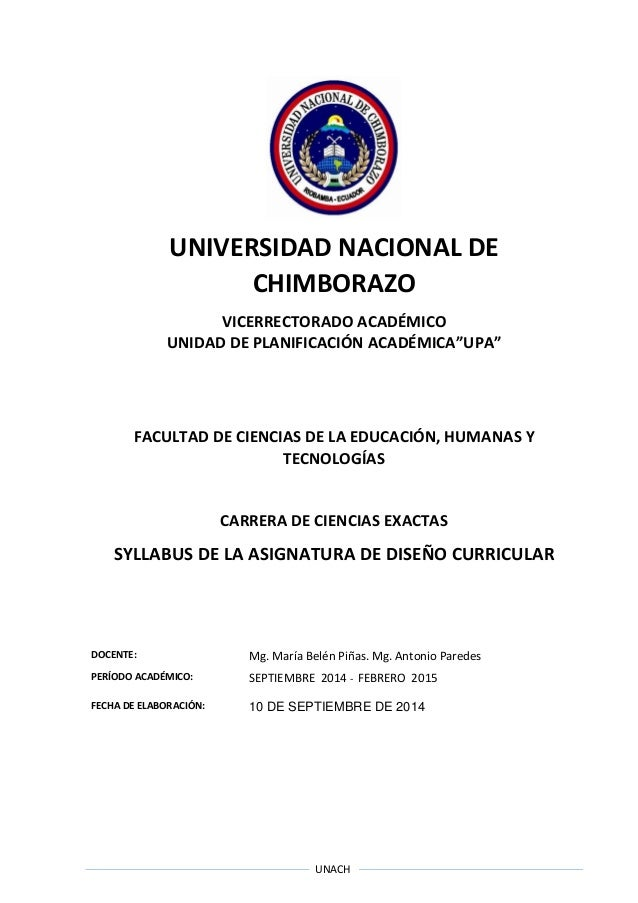 """UNACH UNIVERSIDAD NACIONAL DE CHIMBORAZO VICERRECTORADO ACADÉMICO UNIDAD DE PLANIFICACIÓN ACADÉMICA""""UPA"""" FACULTAD DE CIENC..."""