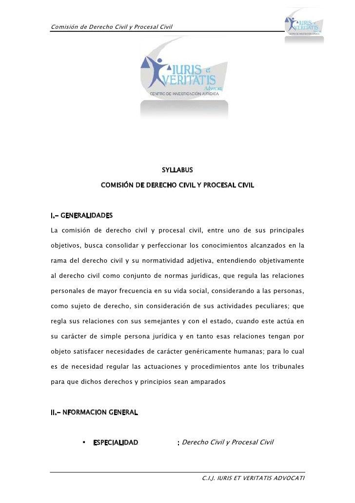 1910080-139065<br />SYLLABUS<br />COMISIÓN DE DERECHO CIVIL Y PROCESAL CIVIL<br />I.- GENERALIDADES<br />La comisión de de...
