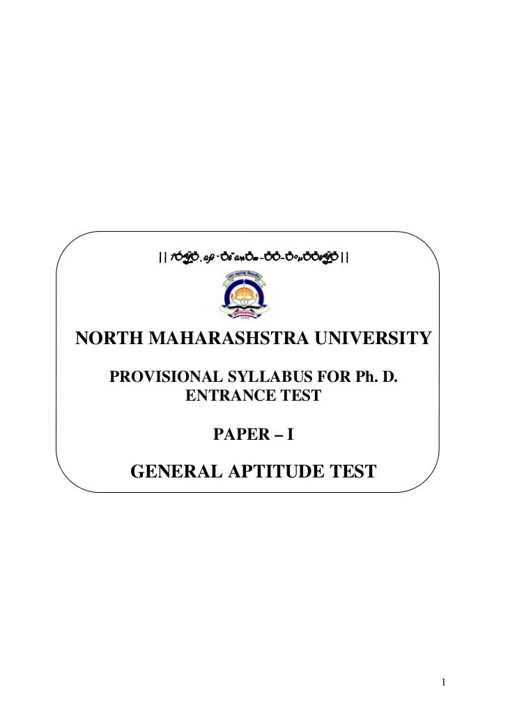 || †ÓŸÖ¸üß ¯Öê™ü¾Öæ –ÖÖ−Ö•μÖÖêŸÖ ||NORTH MAHARASHSTRA UNIVERSITY  PROVISIONAL SYLLABUS FOR Ph. D.          ENTRANCE TEST  ...