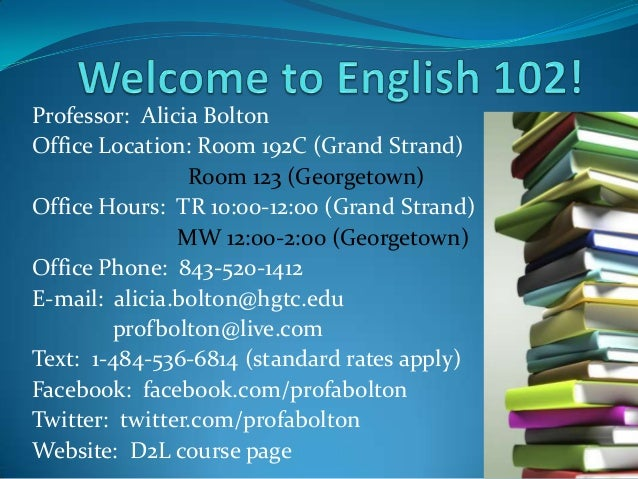 Professor: Alicia BoltonOffice Location: Room 192C (Grand Strand)Room 123 (Georgetown)Office Hours: TR 10:00-12:00 (Grand ...