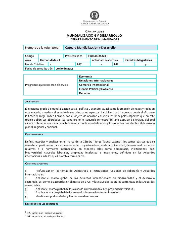 CÁTEDRA 2011                                          MUNDIALIZACIÓN Y DESARROLLO                                         ...