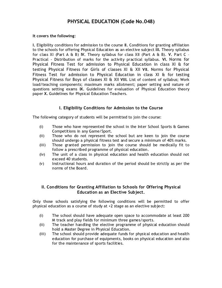 PHYSICAL EDUCATION (Code No.048)It covers the following:I. Eligibility conditions for admission to the course II. Conditio...