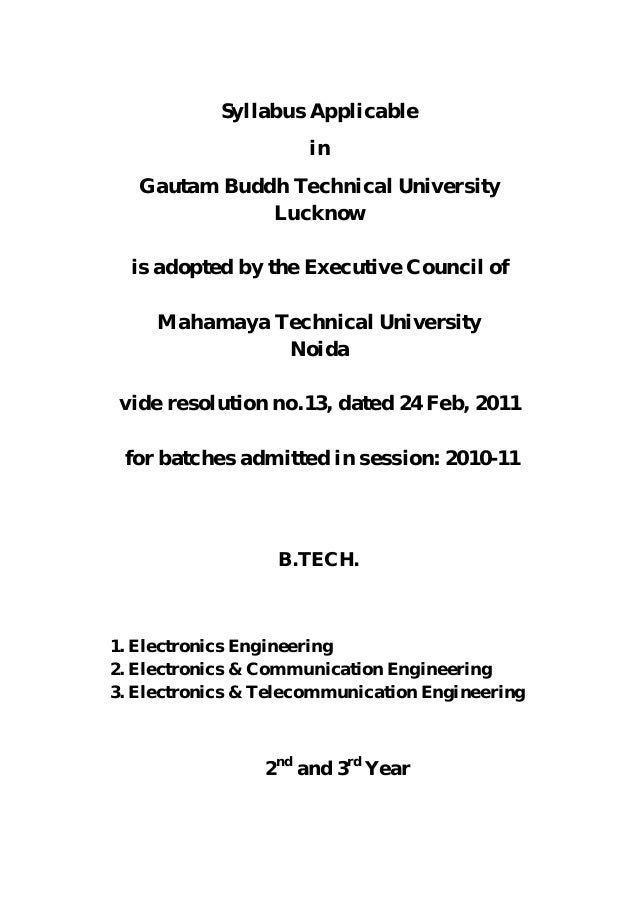 Syllabus Applicable in Gautam Buddh Technical University Lucknow is adopted by the Executive Council of Mahamaya Technical...