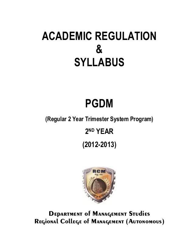 ACADEMIC REGULATION           &       SYLLABUS                  PGDM   (Regular 2 Year Trimester System Program)          ...