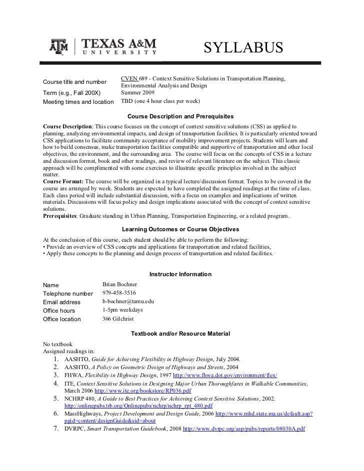 SYLLABUS                                 CVEN 689 - Context Sensitive Solutions in Transportation Planning,Course title an...