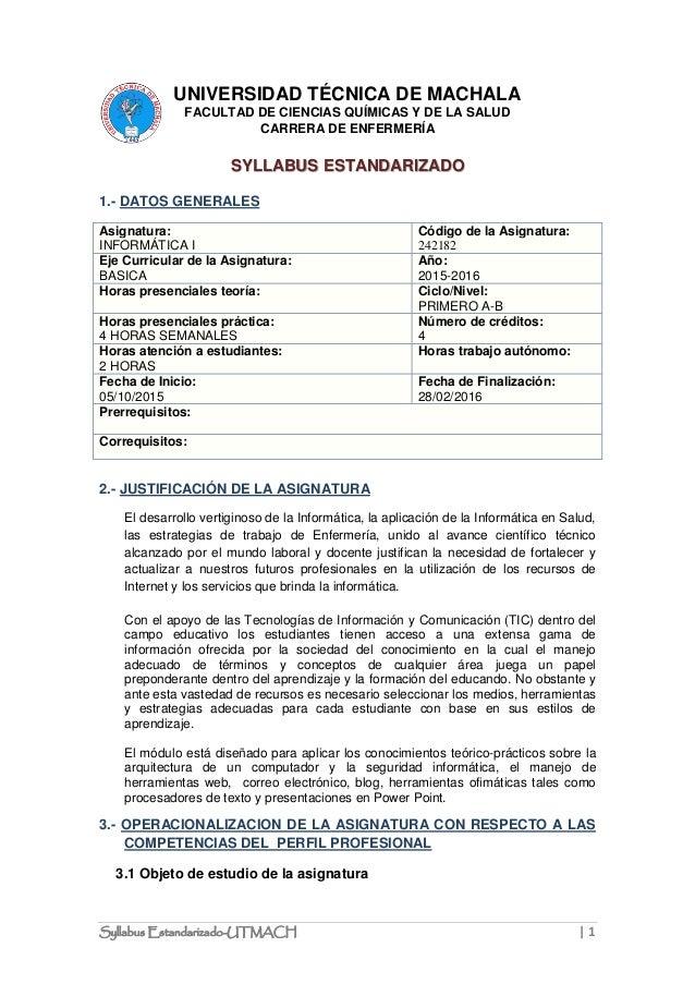 Syllabus Estandarizado-UTMACH | 1 UNIVERSIDAD TÉCNICA DE MACHALA FACULTAD DE CIENCIAS QUÍMICAS Y DE LA SALUD CARRERA DE EN...