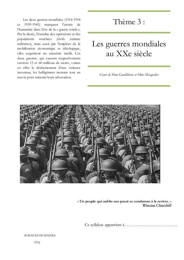 Thème 3 : Les guerres mondiales au XXe siècle Cours de Mme Gandibleux et Mme Masquelier « Un peuple qui oublie son passé s...