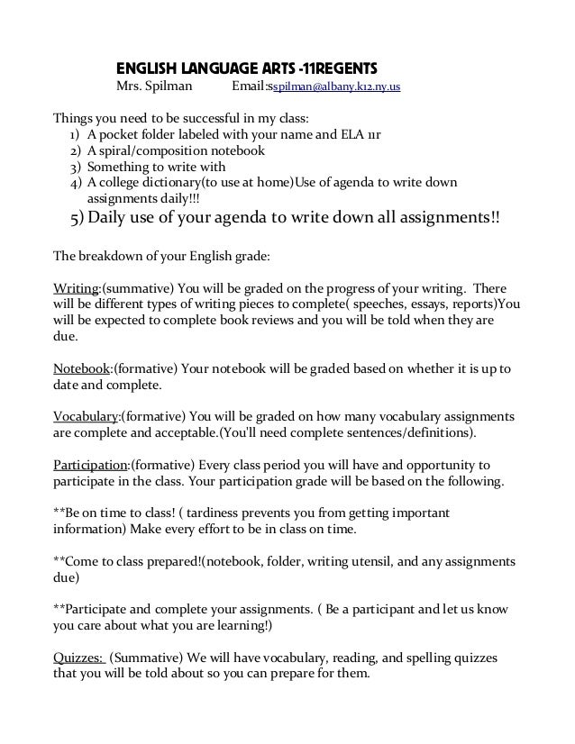 ENGLISH LANGUAGE ARTS -11REGENTS Mrs. Spilman Email:sspilman@albany.k12.ny.us Things you need to be successful in my class...
