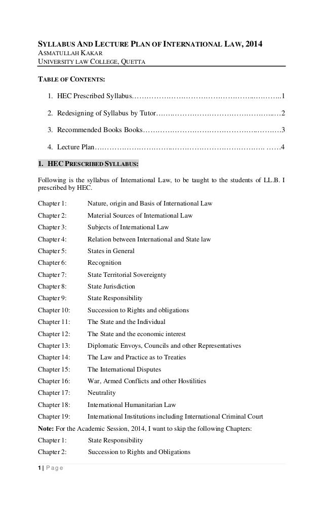 1 | Pa g e SYLLABUS AND LECTURE PLAN OF INTERNATIONAL LAW, 2014 ASMATULLAH KAKAR UNIVERSITY LAW COLLEGE, QUETTA TABLE OF C...