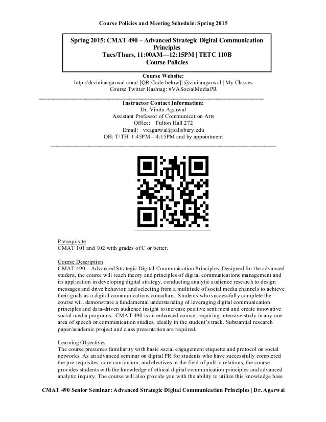 Course Policies and Meeting Schedule: Spring 2015    CMAT 490 Senior Seminar: Advanced Strategic Digital Communication P...