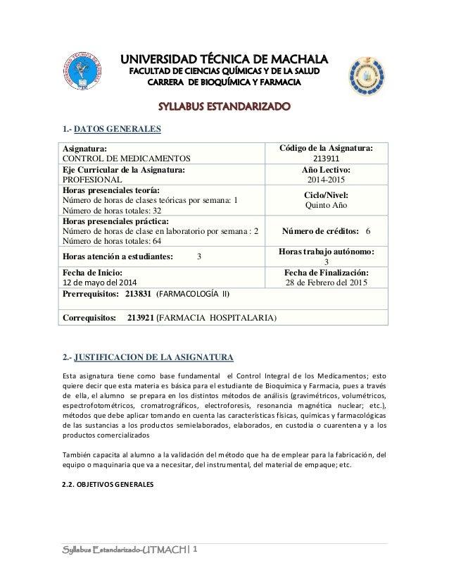 Syllabus Estandarizado-UTMACH| 1 UNIVERSIDAD TÉCNICA DE MACHALA FACULTAD DE CIENCIAS QUÍMICAS Y DE LA SALUD CARRERA DE BIO...