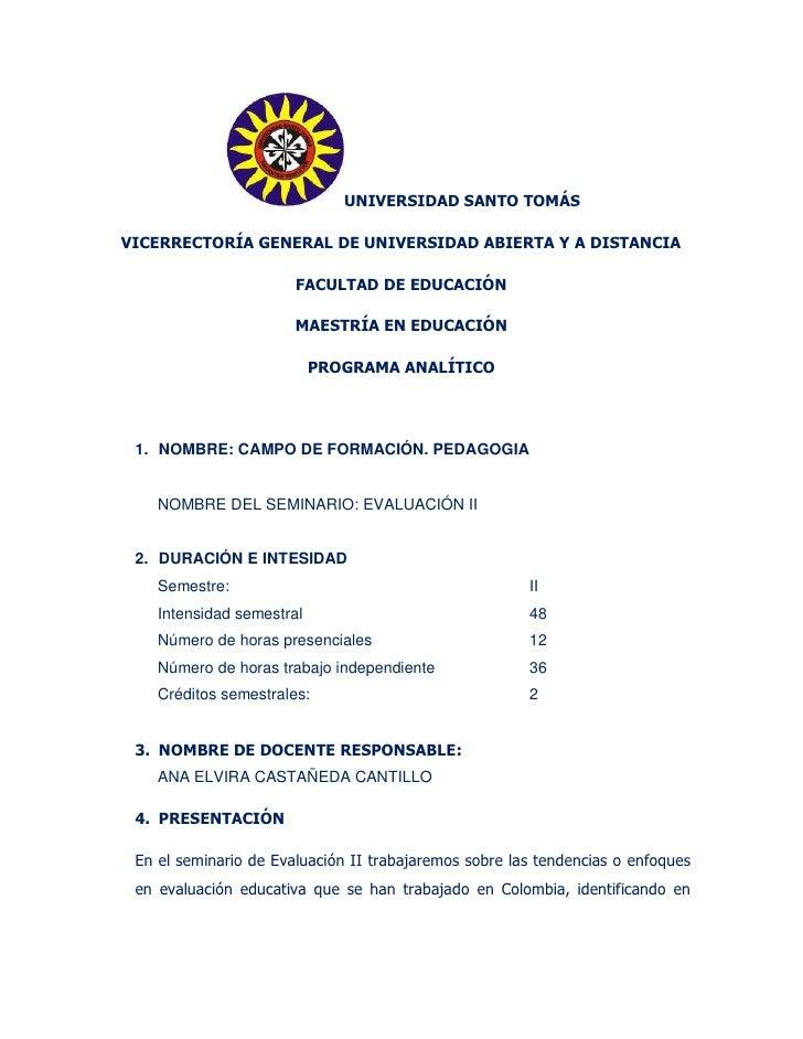 UNIVERSIDAD SANTO TOMÁSVICERRECTORÍA GENERAL DE UNIVERSIDAD ABIERTA Y A DISTANCIA                       FACULTAD DE EDUCAC...