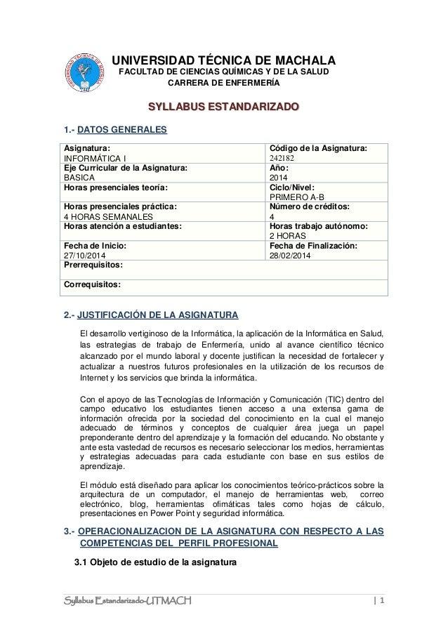 Syllabus Estandarizado-UTMACH | 1  UNIVERSIDAD TÉCNICA DE MACHALA  FACULTAD DE CIENCIAS QUÍMICAS Y DE LA SALUD  CARRERA DE...
