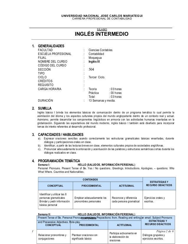 UNIVERSIDAD NACIONAL JOSE CARLOS MARIATEGUI CARRERA PROFESIONAL DE CONTABILIDAD  SÍLABO  INGLÉS INTERMEDIO 1. GENERALIDADE...