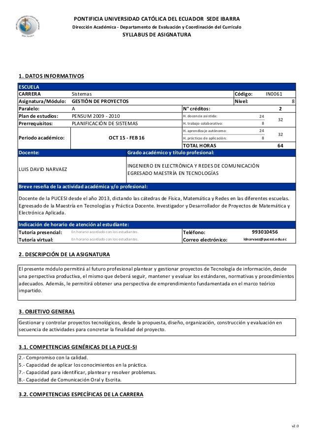 PONTIFICIA UNIVERSIDAD CATÓLICA DEL ECUADOR SEDE IBARRA Dirección Académica - Departamento de Evaluación y Coordinación de...