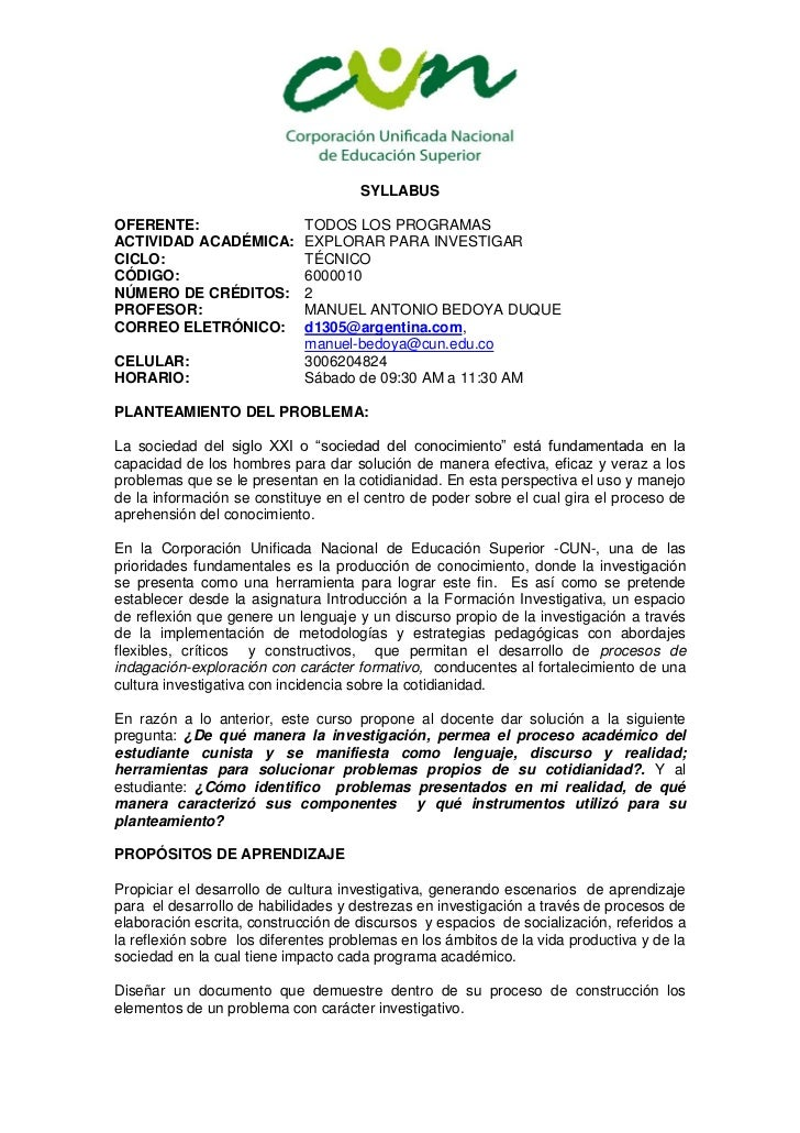 SYLLABUSOFERENTE:                    TODOS LOS PROGRAMASACTIVIDAD ACADÉMICA:         EXPLORAR PARA INVESTIGARCICLO:       ...